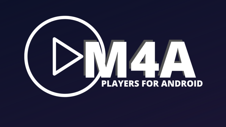 11 Best M4A Player Apps for Android