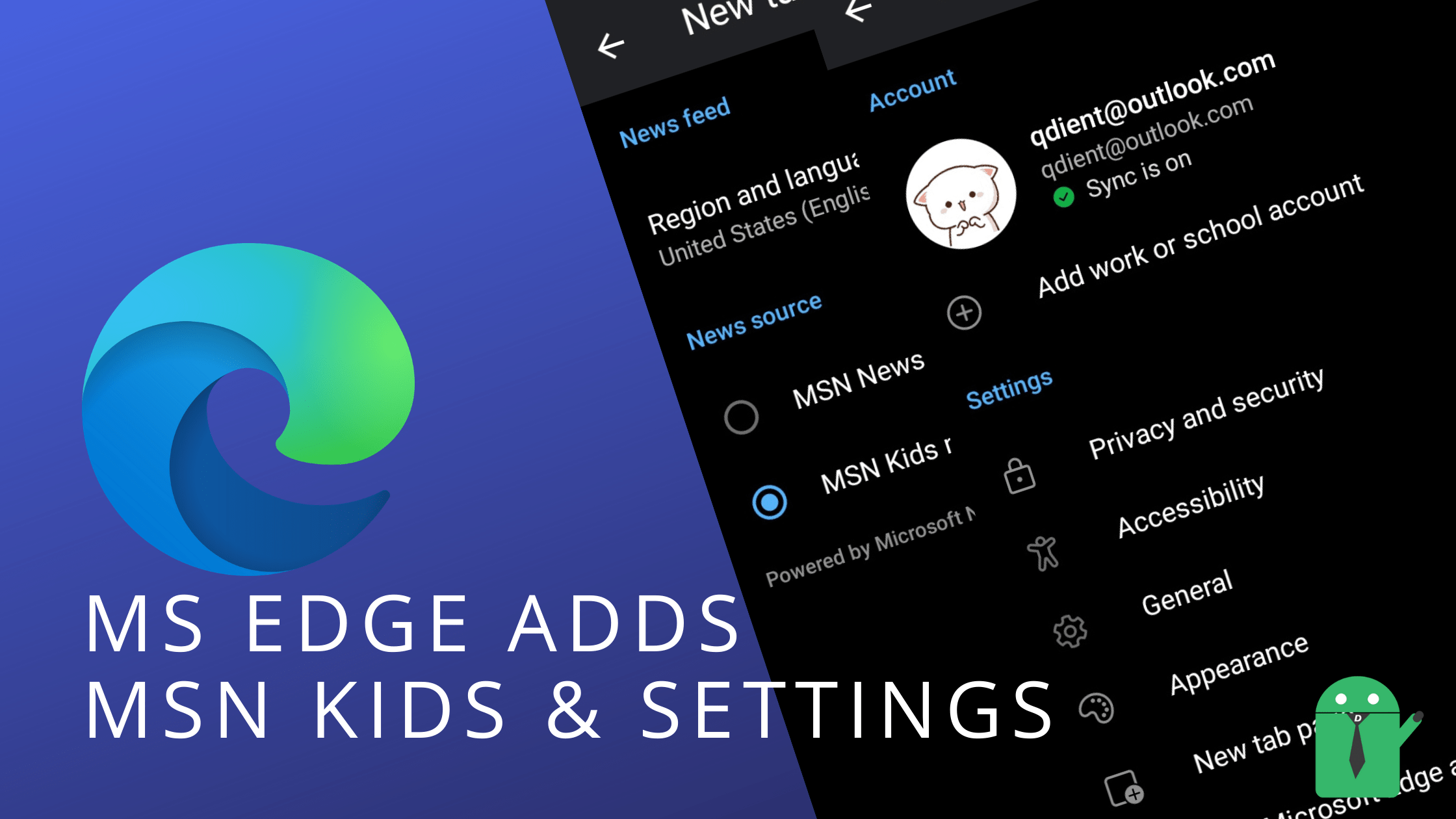 Microsoft Edge for Android brings MSN Kids News and Revamped Settings