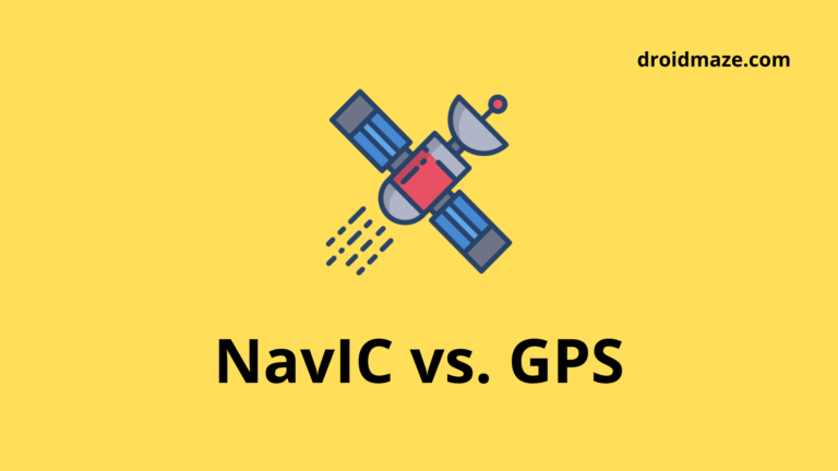 Why NavIC is better than GPS? [Explained]