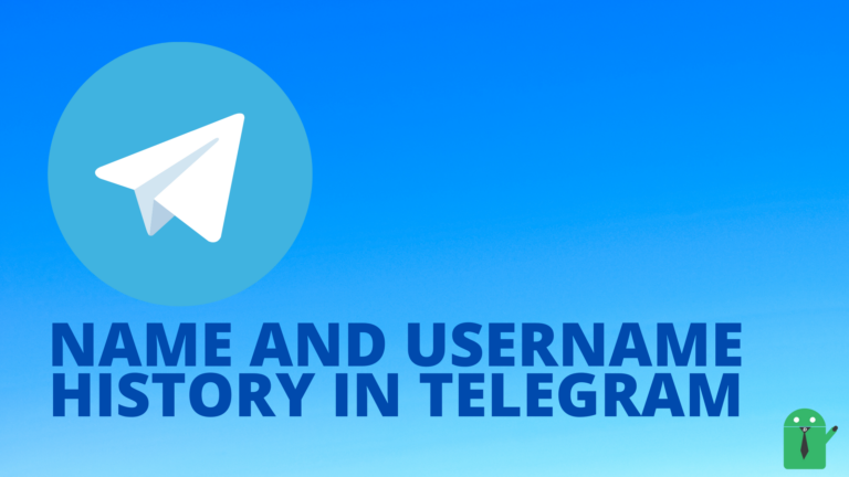 How to find Name and Username History on Telegram?