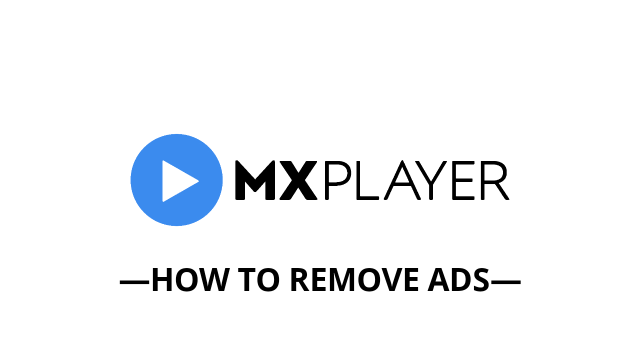 remove ads from mx player