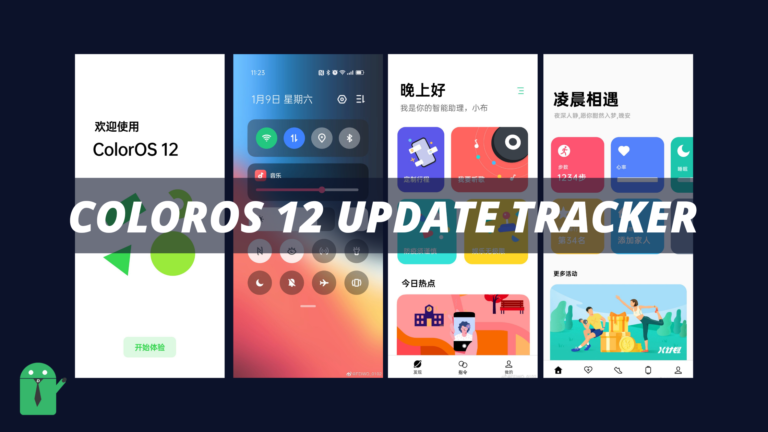 ColorOS 12 (OPPO Android 12) Update Tracker Release Date and Device List