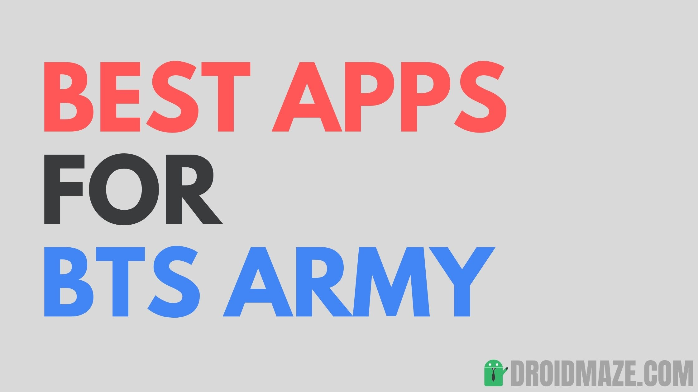 BEST APPS for BTS ARMY