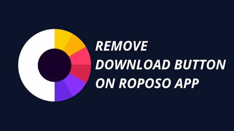 How to Disable Download Button on Roposo?