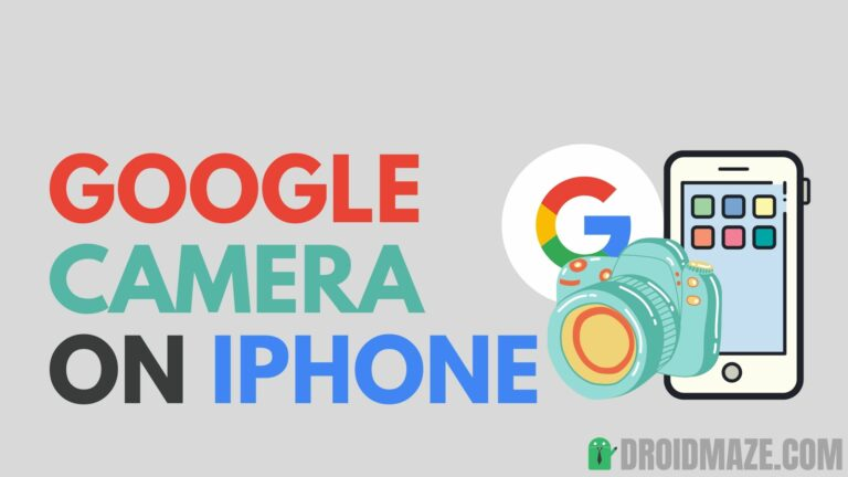 How to Install Google Camera on iPhone