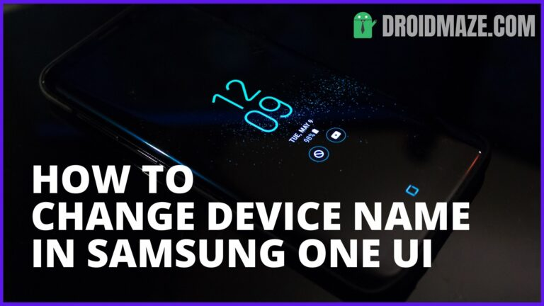 How To Change Device Name in Samsung One UI