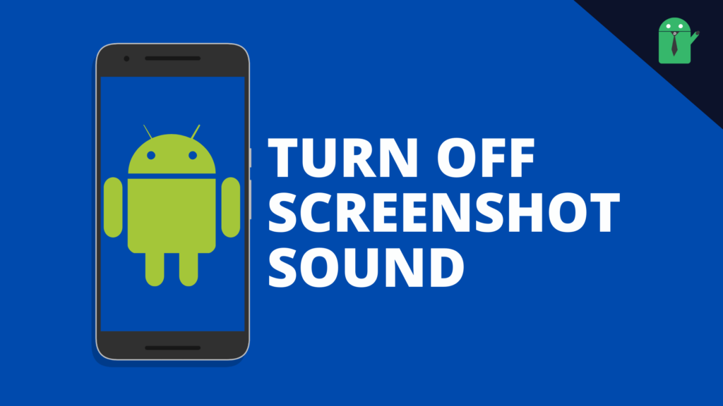 How to Turn off Screenshot sound on Android