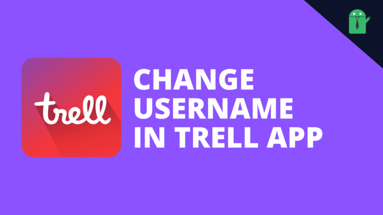 How to change username in Trell app