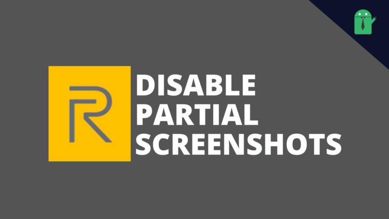 How to disable Partial Screenshots on Realme Phones