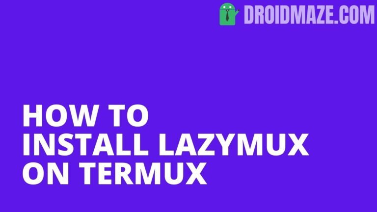 How to Install Lazymux on Termux(Android)