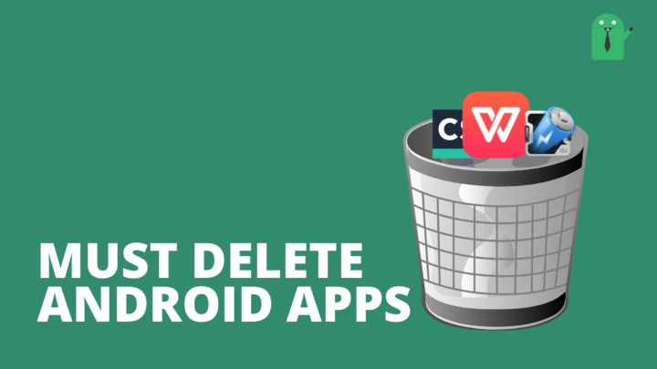 must delete android apps