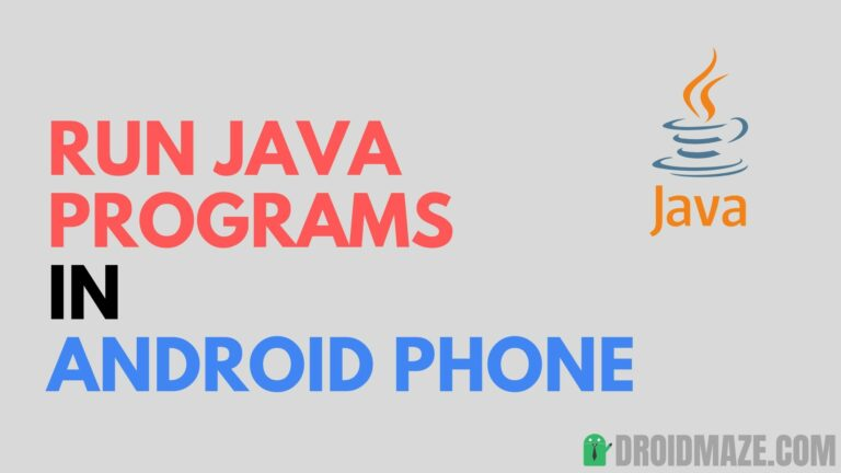 How to run Java Program on Android? (Simple Method)
