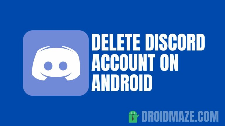 How to Delete Discord Account on Android